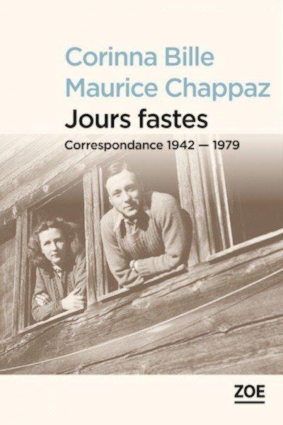 Amoureux & Écrivains : Corinna Bille et Maurice Chappaz